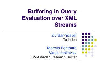 Buffering in Query Evaluation over XML Streams