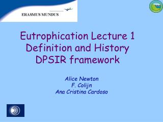 Eutrophication Lecture  1 Definition and History DPSIR framework
