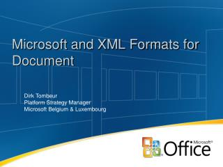Microsoft and XML Formats for Document
