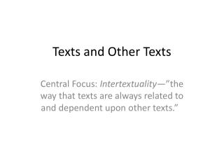 Texts and Other Texts