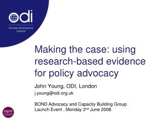Making the case: using research-based evidence for policy advocacy