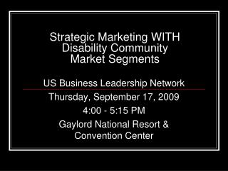 Strategic Marketing WITH Disability Community  Market Segments