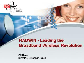 RADWIN - Leading the  Broadband Wireless Revolution