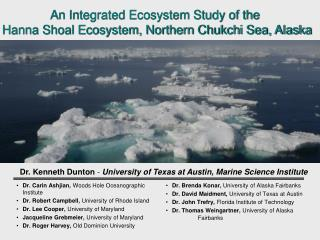 An Integrated Ecosystem Study of the  Hanna Shoal Ecosystem, Northern Chukchi Sea, Alaska