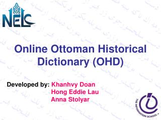 Online Ottoman Historical Dictionary (OHD)    Developed by:  Khanhvy Doan