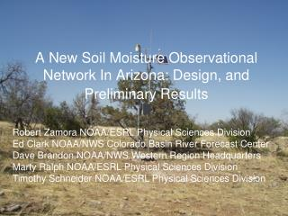 A New Soil Moisture Observational Network In Arizona: Design, and Preliminary Results