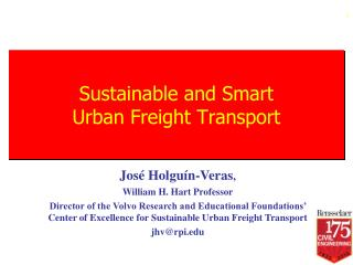 Sustainable and Smart  Urban Freight Transport
