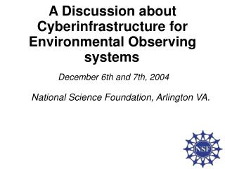 A Discussion about Cyberinfrastructure for Environmental Observing systems