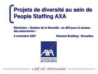 Projets de diversité au sein de People Staffing AXA