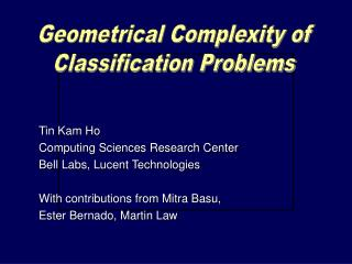 Geometrical Complexity of Classification Problems