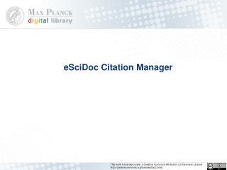 eSciDoc Citation Manager