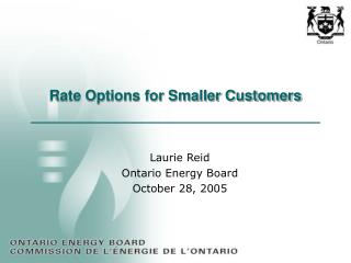 Rate Options for Smaller Customers