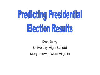 Predicting Presidential Election Results