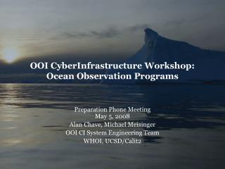 OOI CyberInfrastructure Workshop: Ocean Observation Programs