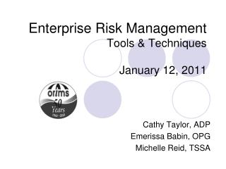 Enterprise Risk Management Tools & Techniques January 12, 2011