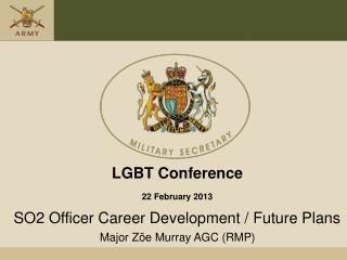 SO2 Officer Career Development / Future Plans