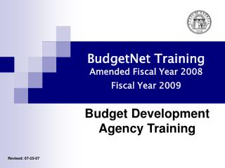 BudgetNet Training Amended Fiscal Year 2008  Fiscal Year 2009