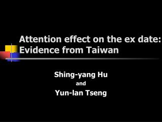 Attention effect on the ex date:  Evidence from Taiwan