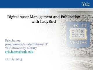 Digital Asset Management and Publication with  LadyBird