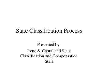 State Classification Process
