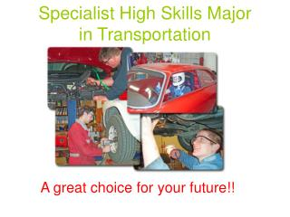 Specialist High Skills Major in Transportation