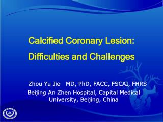 Calcified Coronary Lesion: Difficulties and Challenges