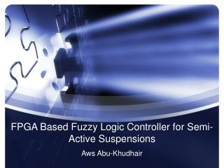 FPGA Based Fuzzy Logic Controller for Semi-Active Suspensions