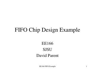 FIFO Chip Design Example