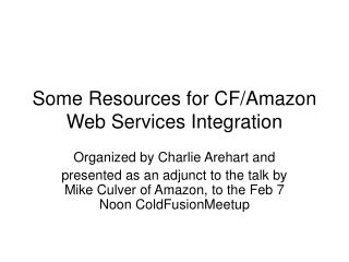 Some Resources for CF/Amazon Web Services Integration