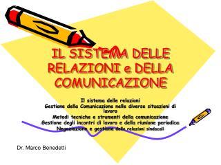 IL SISTEMA DELLE RELAZIONI e DELLA COMUNICAZIONE