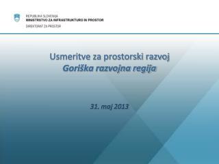Usmeritve za prostorski razvoj  Goriška razvojna regija