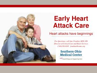 Early Heart Attack Care