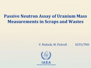 Passive Neutron Assay of Uranium Mass Measurements in Scraps and Wastes
