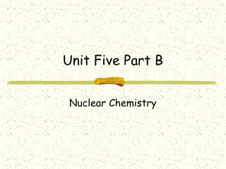 Unit Five Part B