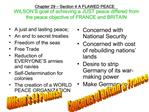 Chapter 29   Section 4 A FLAWED PEACE WILSON S goal of achieving a JUST peace differed from the peace objective of FRANC