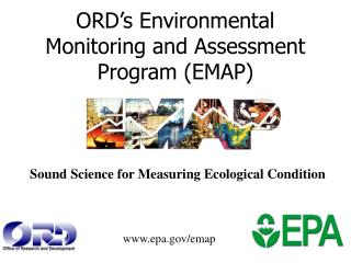 ORD�s Environmental Monitoring and Assessment Program (EMAP)