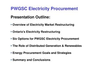 PWGSC Electricity Procurement Presentation Outline: