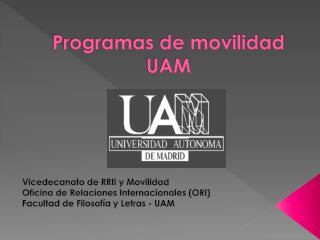 Programas de movilidad  UAM