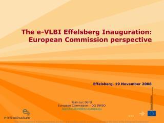 Jean-Luc Dorel European Commission - DG INFSO Jean-luc.dorel@ec.europa.eu