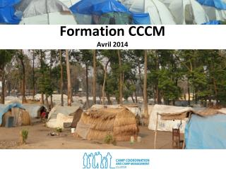 Formation CCCM Avril 2014