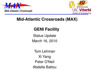 Mid-Atlantic Crossroads (MAX)  GENI Facility
