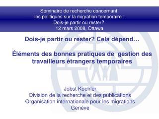 Séminaire de recherche concernant  les politiques sur la migration temporaire :