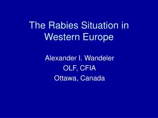 The Rabies Situation in Western Europe