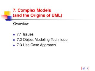 7. Complex Models  (and the Origins of UML)