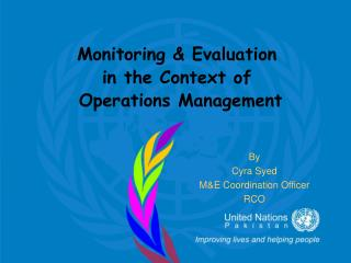 Monitoring & Evaluation  in the Context of   Operations Management