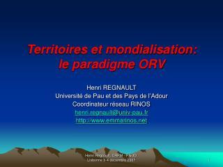 Territoires et mondialisation:  le paradigme ORV