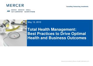 Total Health Management: Best Practices to Drive Optimal Health and Business Outcomes