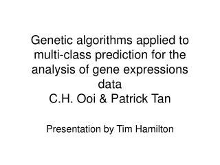Presentation by Tim Hamilton