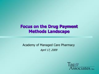 Focus on the Drug Payment Methods Landscape
