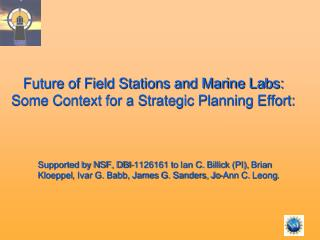 Future of Field Stations and Marine Labs:  Some Context for a Strategic Planning Effort: